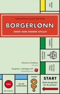 """Forsiden til boken """"Borgerlønn. Ideen som endrer spillet"""""""