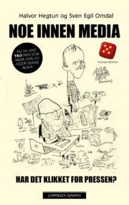 Forsiden til boken Noe innen media av Sven Egil Omdal og Halvor Hegtun